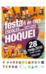 Festa fi de curs escoles hoquei Penedès-Garraf-Anoia-Baix Llobregat 2016